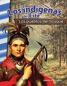 Los indígenas del Este - American Indians of the East: Woodland People