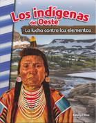 Los indígenas del Oeste - American Indians of the West: Battling the Elements