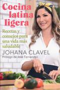 Cocina latina ligera - Light Latin American Cooking