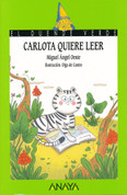 Carlota quiere leer - Carlota Wants to Read