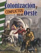 Colonizacián y conflictos en el Oeste - Settling and Unsettling the West