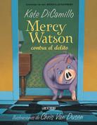Mercy Watson contra el delito - Mercy Watson Fights Crime