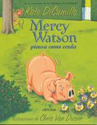 Mercy Watson piensa como cerda - Mercy Watson Thinks Like a Pig