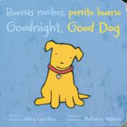 Buenas noches, perrito bueno/Goodnight, Good Dog