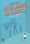 De tal madre, tal empresa - A Uterus Is a Feature, Not a Bug