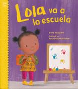 Lola va a la escuela - Lola Goes to School