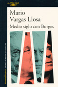 Medio siglo con Borges - Half a Century with Borges