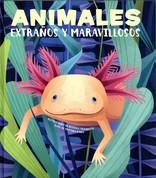 Animales extraños y maravillosos (HC-9788468270678) - Strange and Marvelous Animals