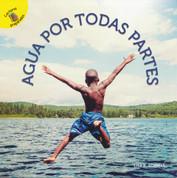 Agua por todas partes - Water All Around