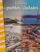 California: De pueblos a ciudades - California: Towns to Cities