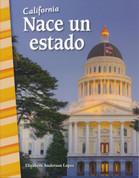 California: Nace un estado - California: Becoming a State