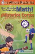 Short Mysteries You Solve with Math!/¡Misterios cortos que resuelves con matemáticas!