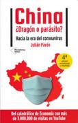 China, ¿dragón o parasito? - China, Dragon or Parasite?