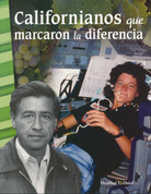 Californianos que marcaron la diferencia - Californians Who Made a Difference
