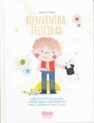Bienvenida, felicidad - Welcome, Happiness