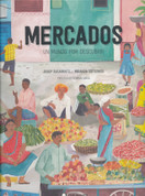 Mercados, un mundo por descubrir - Markets, a World to Discover