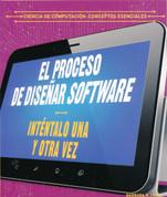El proceso de diseñar software - The Software Design Process: Try, Try Again