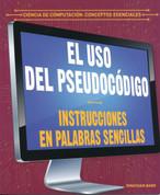 El uso del pseudocódigo - Using Pseudocode: Instructions in Plain English
