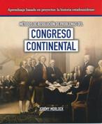 Métodos de resolución de problemas del Congreso Continental - Problem-Solving Methods of the Continental Congress