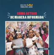 Cómo actuar de manera informada - How to Take Informed Action