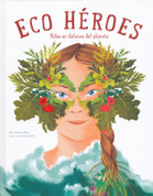 Eco héroes - Eco Heroes