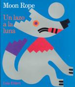 Moon Rope/Un lazo a la Luna