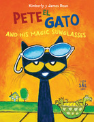Pete el gato and His Magic Sunglasses - Pete the Cat and His Magic Sunglasses