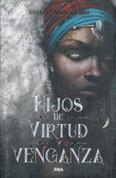 Hijos de virtud y venganza - Children of Virtue and Vengeance