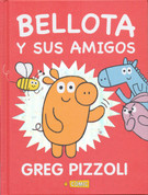 Bellota y sus amigos - Baloney and His Friends