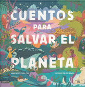 Cuentos para salvar el planeta - Stories to Save the Planet