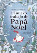 El nuevo trabajo de Papá Noel - Santa Claus's New Job