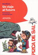 Un viaje al futuro - A Trip to the Future