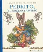 El cuento clásico de Pedrito, el conejo travieso - Classic Tale of Peter Rabbit