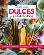 Dulces y saludables - Sweet and Healthy