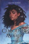 Cenicienta ha muerto - Cinderella Is Dead