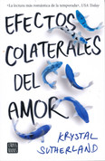 Efectos colaterales del amor - Our Chemical Hearts