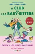 El club de las baby sitters #5. Dawn y los niños imposibles - Dawn and the Impossible Three