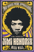 Two Riders Were Approaching: Vida y muerte de Jimi Hendrix - Two Riders Were Approaching: Life and Death of Jimi Hendrix