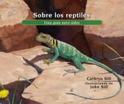 Sobre los reptiles - About Reptiles