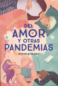 Del amor y otras pandemias - On Love and Other Pandemics