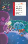 Biip-biip. Historias robóticas - Beep Beep: Robot Stories