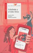 Celulinda y el lobo feroz - Cellinda and the Big Bad Wolf