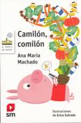Camilón, comilón - Camilon, Glutton