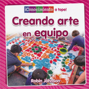 Creando arte en equipo - Creating Art Together