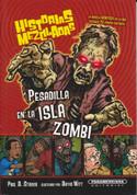 Pesadilla en la Isla Zombi - Nightmare on Zombie Island