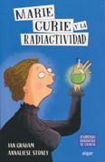 Marie Curie y la radiactividad - Marie Curie and Radioactivity