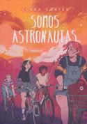 Somos astronautas - We Are Astronauts