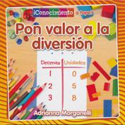 Pon valor a la diversión - Place Value at Playtime