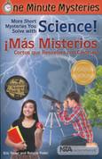 More Short Mysteries You Solve with Science!/¡Más misterios cortos que resuelves con ciencias!