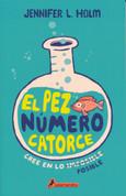 El pez número catorce - The Fourteenth Fish